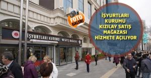 İşyurtları Kurumu Kızılay Satış Mağazası Hizmete Açılıyor