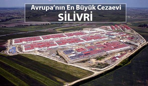 Avrupa'nın En Büyük Cezaevi - SİLİVRİ...