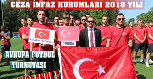 Ceza İnfaz Kurumları 2018 Yılı Avrupa Futbol Turnuvası