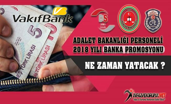 Adalet Bakanlığı Personeli 2018 Yılı Banka Promosyonu Ne Zaman Yatacak ?