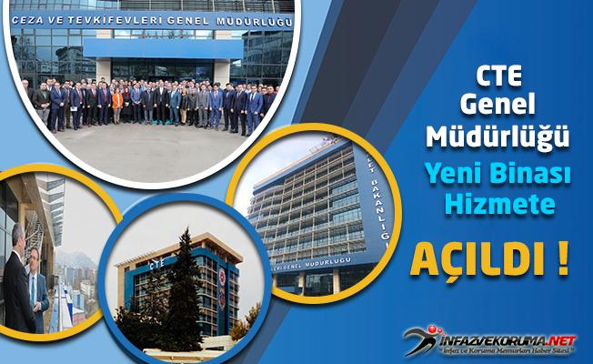 Ceza ve Tevkifevleri (CTE) Genel Müdürlüğü Yeni Binası Hizmete Açıldı !