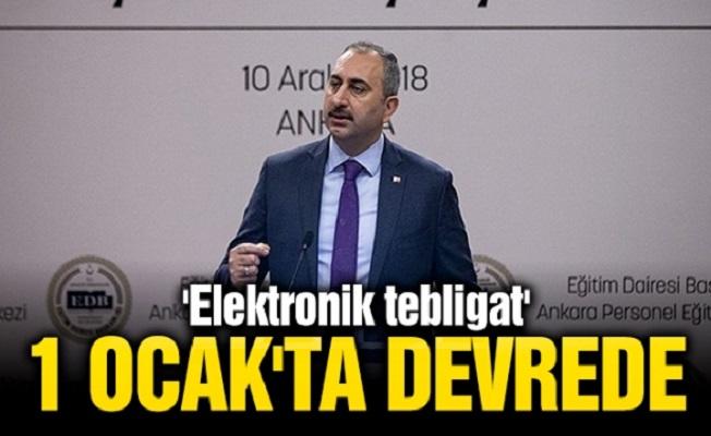Adalet Bakanı Abdulhamit GÜL 'Elektronik Tebligat 1 Ocak'ta Devrede'