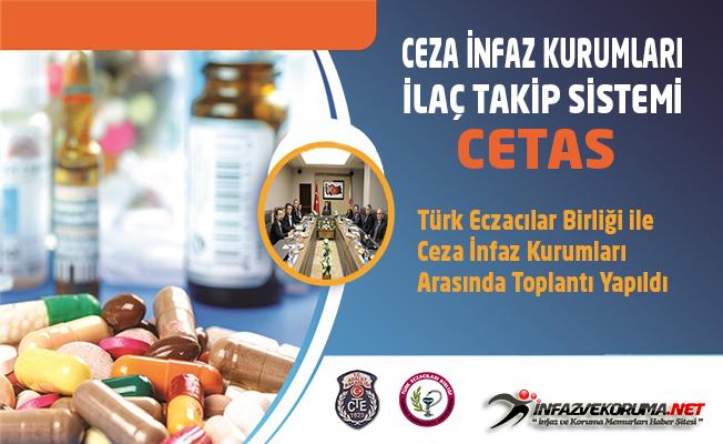 Türk Eczacılar Birliği ile Ceza İnfaz Kurumları İlaç Takip Sistemi (CETAS) Toplantısı Yapıldı
