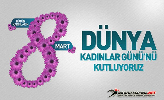 Bütün Kadınların 8 Mart Dünya Kadınlar Günü'nü Kutluyoruz