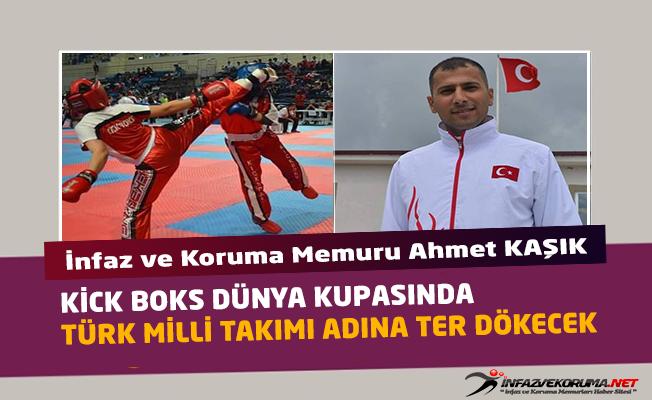 İnfaz ve Koruma Memuru Ahmet KAŞIK Kick Boks Dünya Kupasında Ter Dökecek