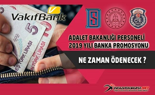 Adalet Bakanlığı 2019 Yılı Banka Promosyonu Ne Zaman Ödenecek ?