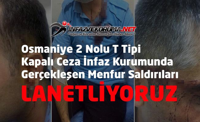 Osmaniye Cezaevinde Dehşet ! Mahkum Cam Parçası İle İnfaz ve Koruma Memurlarını Yaraladı !