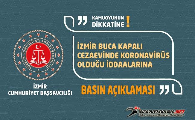 İzmir Buca Kapalı Cezaevinde Koronavirüs Olduğu İddaalarına, İzmir Cumhuriyet Başsavcılığından Açıklama