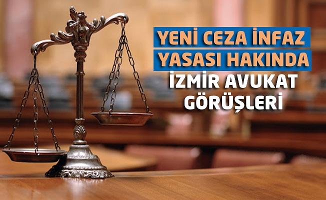 Yeni Ceza İnfaz Yasası Hakkında İzmir Avukat Görüşleri