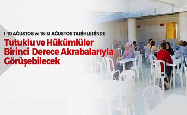 Bayram Dolayısıyle Ağustos Ayında Tutuklu ve Hükümlülerin Görüş Hakkı Arttırıldı