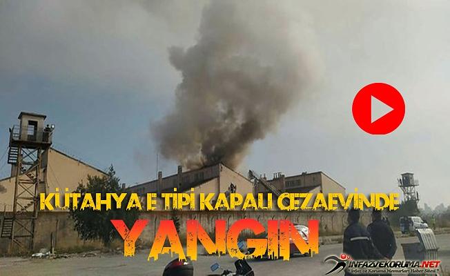 Kütahya E Tipi Kapalı Cezaevinde Yangın