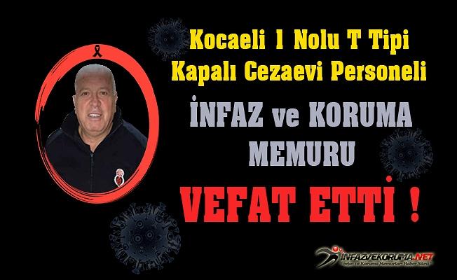 Kocaeli 1 Nolu T Tipi Kapalı Cezaevi Perosneli Osman YÖNDEM VEfat Etti
