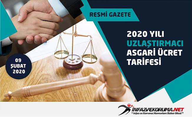 2020 Yılı Uzlaştırmacı Asgari Ücret Tarifesi Resmi Gazete'de Yayımlandı