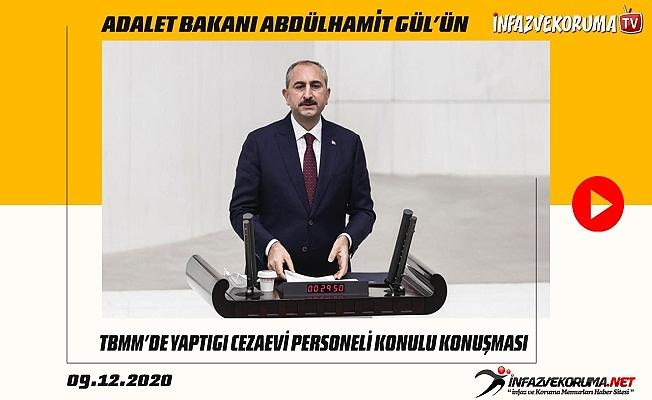 Adalet Bakanı Abdülhamit GÜL'ün TBMM'de Yaptığı Cezaevi Personeli Konulu Konuşması