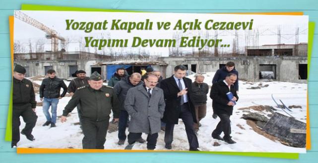 3 bin 800 kişilik Yozgat Kapalı ve Açık Cezaevi İnşaatı Hızla Sürüyor