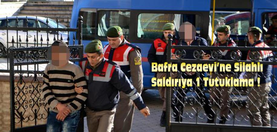 Bafra Cezaevi'ne Silahlı Saldırıya 1 Tutuklama !