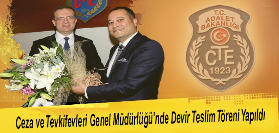 Ceza ve Tevkifevleri Genel Müdürlüğü'nde Devir Teslim Töreni Yapıldı
