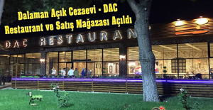 Dalaman Açık Cezaevi ( DAC ) Restaurant ve Satış Mağazası Açıldı