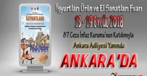 İşyurtları Kurumu Ankara Ürün ve El Sanatları Fuarı 13 Eylül 2018 Tarihinde Açılıyor !