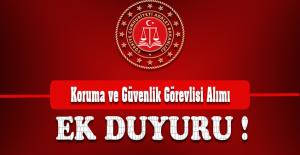 Adalet Bakanlığı Koruma ve Güvenlik Görevlisi Alımı Ek Duyuru