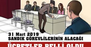 31 Mart 2019 Seçimlerinde Sandık Görevlilerinin Alacağı Ücretler Belli Oldu