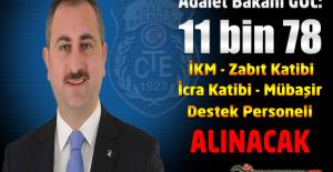 """Adalet Bakanı Gül : """"11 bin 78 İKM, Zabıt Katibi, İcra Katibi Mübaşir ve Destek Personeli Alınacak"""""""