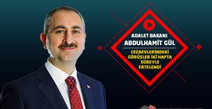 Adalet Bakanı Abdulhamit GÜL : Cezaevlerindeki...