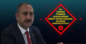 Adalet Bakanı Gül: Bugünden İtibaren Cezaevlerinde Görev Yapan Personel Evlerine Gönderilmeyecek