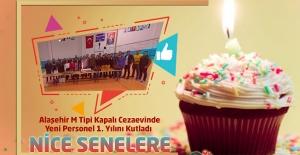 Alaşehir M Tipi Kapalı Cezaevinde Yeni Personel 1. Yılını Kutladı
