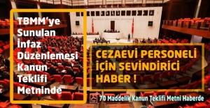 İnfaz Düzenlemesi Kanun Teklifinde Cezaevi Personeli İçin Sevindirici Haber !