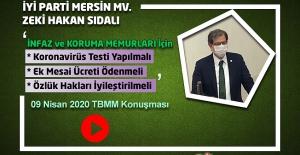 İP Mersin MV. Zeki Hakan SIDALI'nın İnfaz ve Koruma Memurları Konulu 09 Nisan 2020 Tarihli TBMM Konuşması