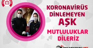Koronavirüs Dinlemeyen AŞK ; İnfaz ve Koruma Memurlarının Mutlu Günü