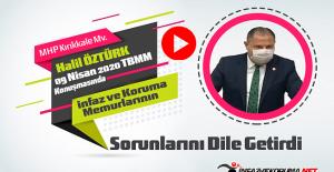MHP Kırıkkale Milletvekili Halil ÖZTÜRK'ün İnfaz ve Koruma Memurları Konulu 09 Nisan 2020 Tarihli TBMM Konuşması