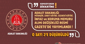 Adalet Bakanlığı Mübaşir, Zabıt kâtibi, Cezaevi Kâtibi, İnfaz ve Koruma Memuru Alımı Değişikliği!