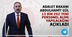 Adalet Bakanı Abdulhamit Gül, 13 bin 202 Yeni Personel Alımı Yapılacağını Açıkladı