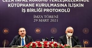 Adalet ve Kültür-Turizm Bakanlığı Arasında Kütüphane Kurulmasına İlişkin İşbirliği Protokolü İmzalandı