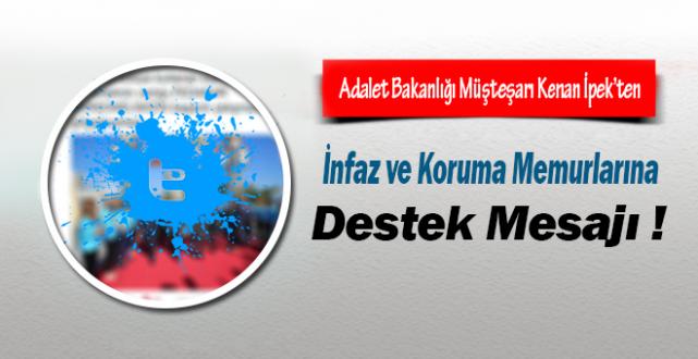 Adalet Bakanlığı Müsteşarı Kenan İpek'ten İKM'lere Destek Mesajı !