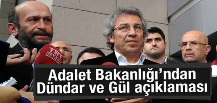 Adalet Bakanlığı'ndan Dündar ve Gül Açıklaması...