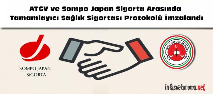 Adalet Teşkilatını Güçlendirme Vakfı Ve Sompo Japan Sigorta Arasında Tamamlayıcı Sağlık Sigortası Protokolü İmzalandı