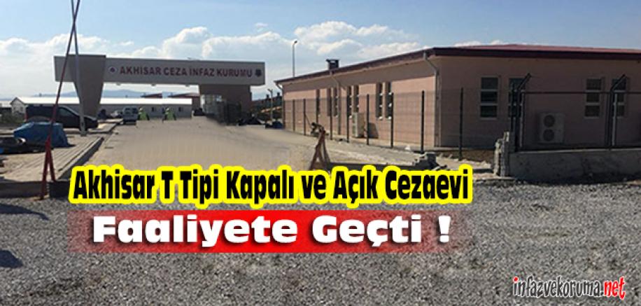 Akhisar T Tipi Kapalı ve Açık Cezaevi Faaliyete Geçti !