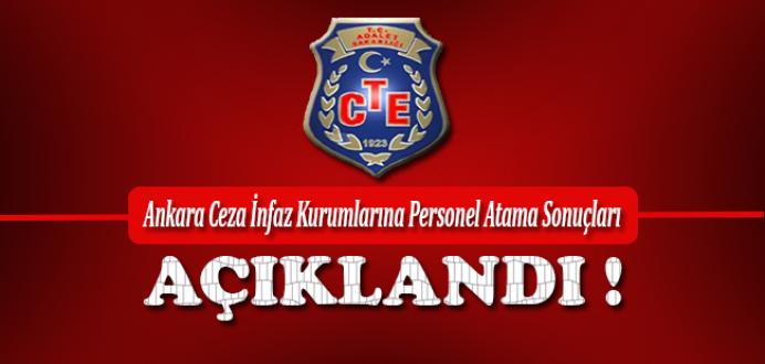 Ankara Ceza İnfaz Kurumlarına Personel Atama Sonuçları Açıklandı !