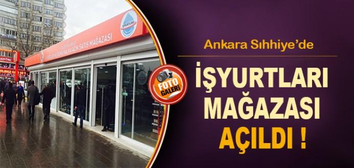 Ankara Sıhhiye'de İşyurtları Mağazası Açıldı !