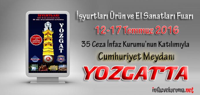 Ceza İnfaz Kurumları, Tutukevleri İşyurtları Fuarı ile Yozgat'ta !