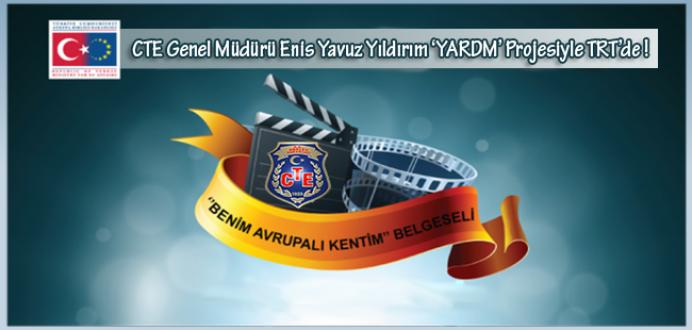 CTE Genel Müdürü Enis Yavuz Yıldırım 'YARDM' Projesiyle TRT'de
