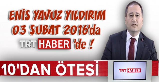 Enis Yavuz YILDIRIM, 10'dan Ötesi Konuk Programına Katılacak !