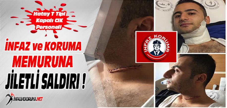 Hatay T Tipi Kapalı CİK Personeli İKM'ye Jiletli Saldırı !