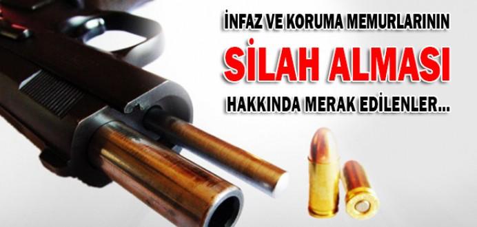 İnfaz ve Koruma Memurlarının Silah Alması Hakkında Merak Edilenler...