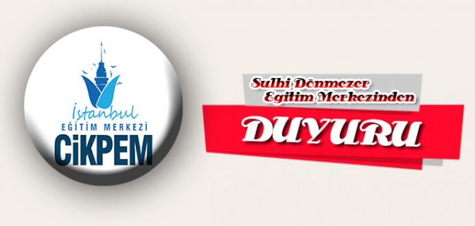 Ord.Prof.Dr.Sulhi Dönmezer Personel Eğitim Merkezinden Önemli Duyuru !