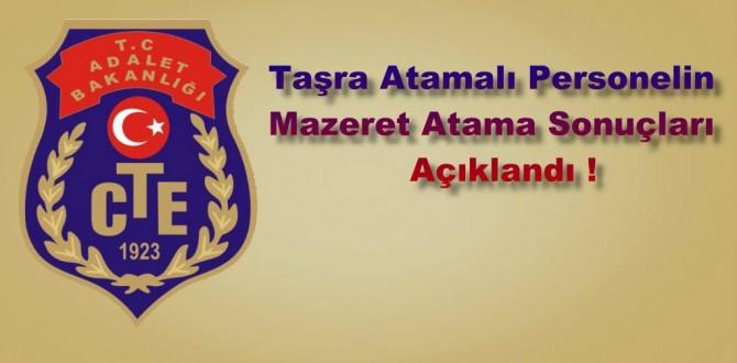 Taşra Atamalı Personelin Mazeret Atama Sonuçları Açıklandı...