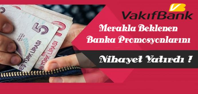 Vakıfbank Merakla Beklenen Banka Promosyonlarını Nihayet Yatırdı !